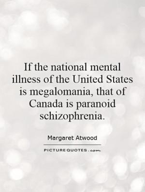 Paranoid Schizophrenia Quotes