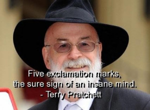 Terry pratchett quotes and sayings short insane mind deep