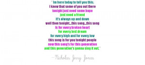 Nick Jonas Quote about