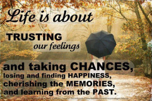 life quotes chances quotes memories and past life quotes chances ...