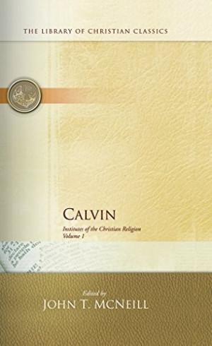 Calvin: Institutes of the Christian Religion (2 Volume Set)   Revival ...