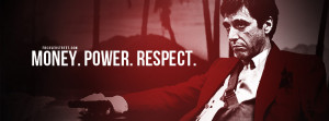 money power respect scarface money power women scarface my word quote ...