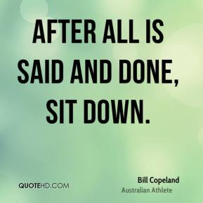 Bill Copeland Quotes