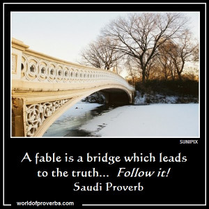 fable is a bridge which leads to truth.