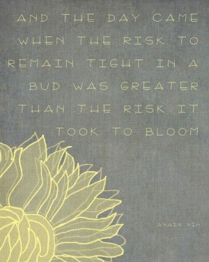 Yellow gray flower quote...love the quote and love the colors. Perfect ...