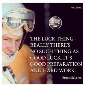 Good luck quotes best positive sayings bruce mclaren