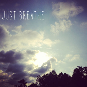 Note To Self Just Breathe Just breathe, my photo