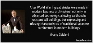 World War II great strides were made in modern Japanese architecture ...