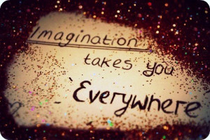 ... , fun, glitter, imagination, imagine, love, quotes and sayings, red