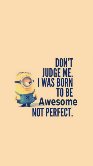 minion quotes about self iphone wallpaper Wallpaper