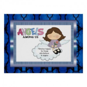 Angels Among Us Poster by DoodlesGifts