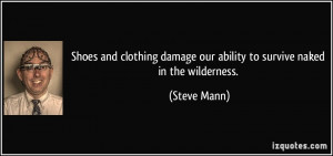 Shoes and clothing damage our ability to survive naked in the ...