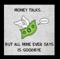 ... away! Keep a budget and know where your money goes. #funny #money #bye