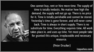 The supply of time is totally inelastic. No matter how high the demand ...