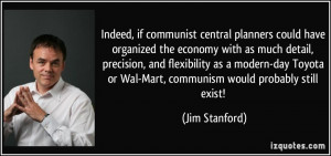 Indeed, if communist central planners could have organized the economy ...