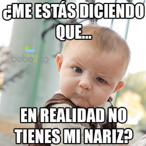 bebe #inteligente #chiste #fun #funny #baby #quotes #español #bebes