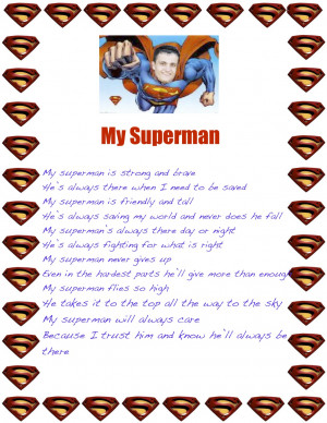 Go Back > Gallery For > You Are My Superman Poem