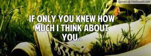 if only you knew how much i think about you.. , Pictures