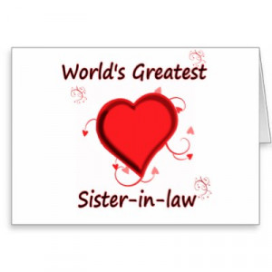 ... in law card p137609779817840117envwi 400 Best Sister In Law Quotes