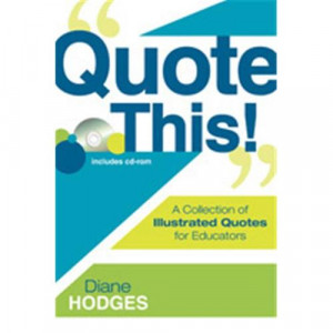 Quote This A Collection Of Illustrated Quotes For Educators, Paperback ...