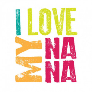 Love My Nana More