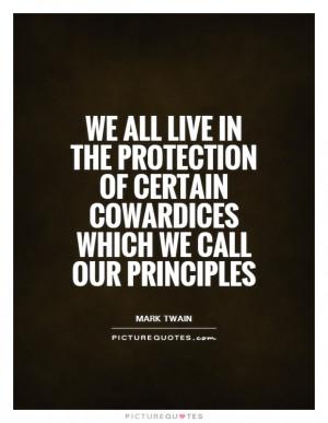 Mark Twain Quotes Principle Quotes