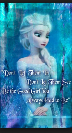 Elsa frozen quote