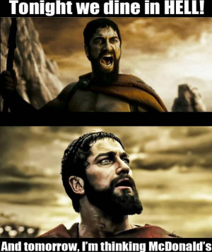 300 Sparta where we are eating today? - Image
