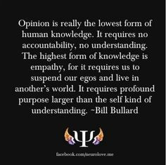 Opinion vs. Empathy--(Great quote, in my opinion.)