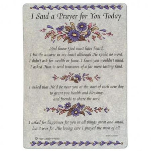 said a prayer for you today poem