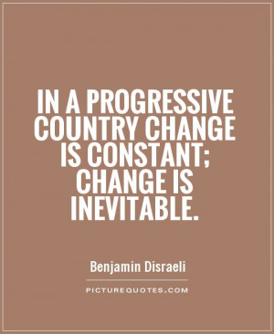 Change Quotes Benjamin Disraeli Quotes