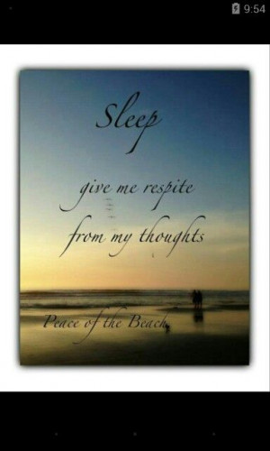 Sleep ... Rest from thoughts...
