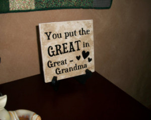 Back > Quotes For > Great Grandma Quotes And Sayings