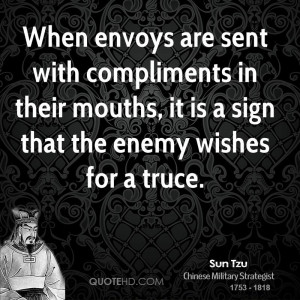 sun-tzu-sun-tzu-when-envoys-are-sent-with-compliments-in-their-mouths ...