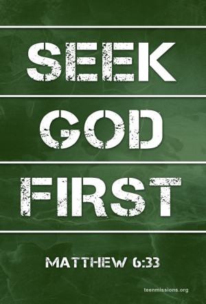 Teen Missions International – Bible Verse – Seek God First ...