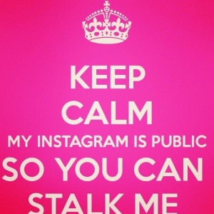 Quotes About Stalkers Funny Stalkers pictures