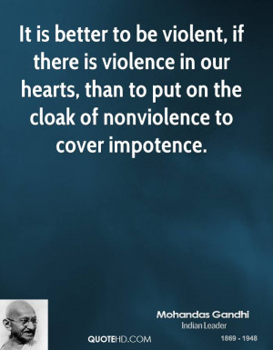 Famous Gandhi Quotes On Violence ~ Gandhi Quotes Against Violence ...