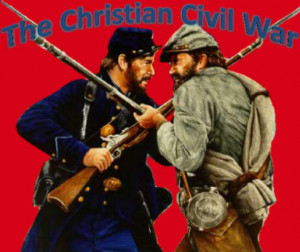 The Christian Civil War!