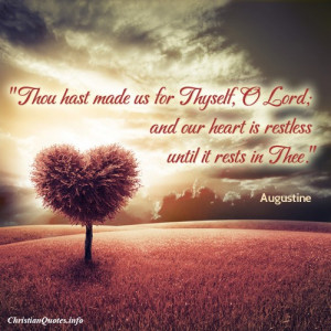 Augustine Quote – Heart Is Restless