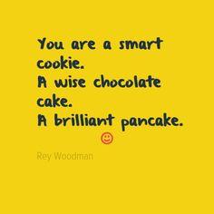 ... chocolate cake a brilliant pancake more chocolates cakes quotes quotes