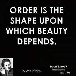 Pearl S. Buck Beauty Quotes
