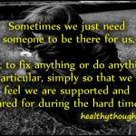 love-feelings-relationship-quotes-sometimes-we-just-need-someone-to-be ...