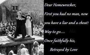 Dear homewrecker....