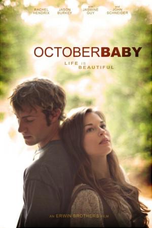 October Baby (2011)