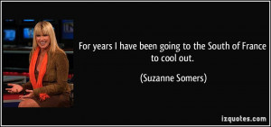 More Suzanne Somers Quotes