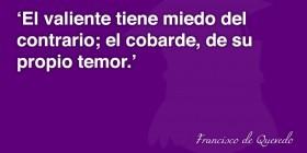 Frases de valor de Francisco de Quevedo