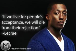 Lecrae Quote on Acceptance