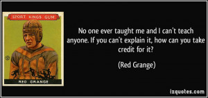 More Red Grange Quotes