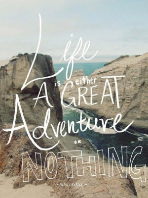 Top Inspirational Life Quotes #adventure