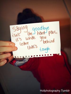 ... because goodbye photo sayinggoodbye jpg quotes quotes and sayings